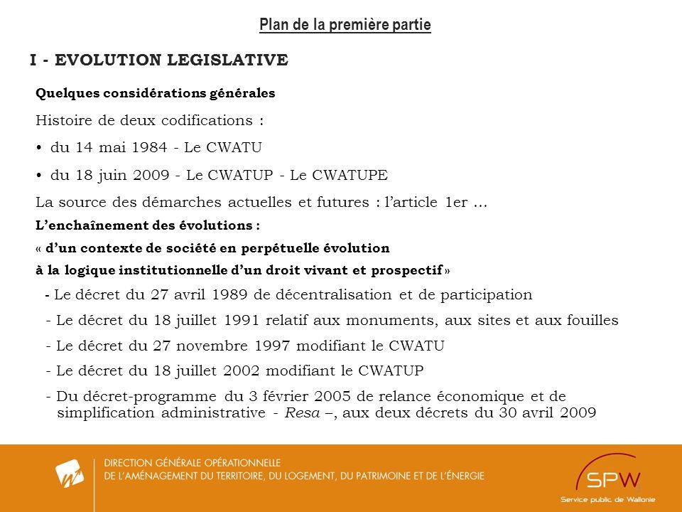 3 Plan de la première partie I - EVOLUTION LEGISLATIVE Quelques considérations générales Histoire de deux codifications : du 14 mai 1984 - Le CWATU du