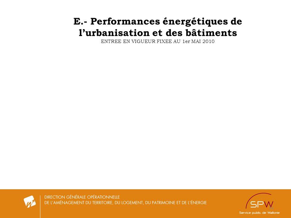 34 E.- Performances énergétiques de lurbanisation et des bâtiments ENTREE EN VIGUEUR FIXEE AU 1er MAI 2010