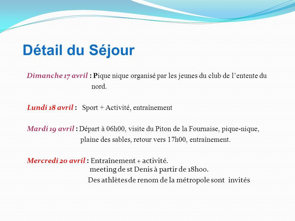 Détail du Séjour Jeudi 14 avril : Arrivé à st Denis de la Réunion à 09h45..