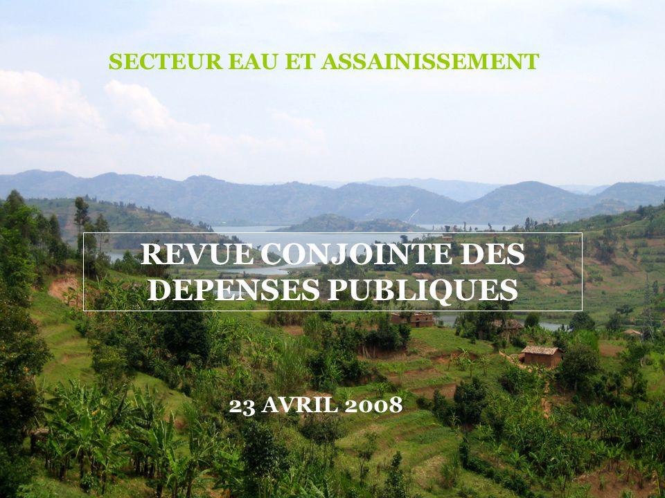 REVUE CONJOINTE DES DEPENSES PUBLIQUES SECTEUR EAU ET ASSAINISSEMENT 23 AVRIL 2008