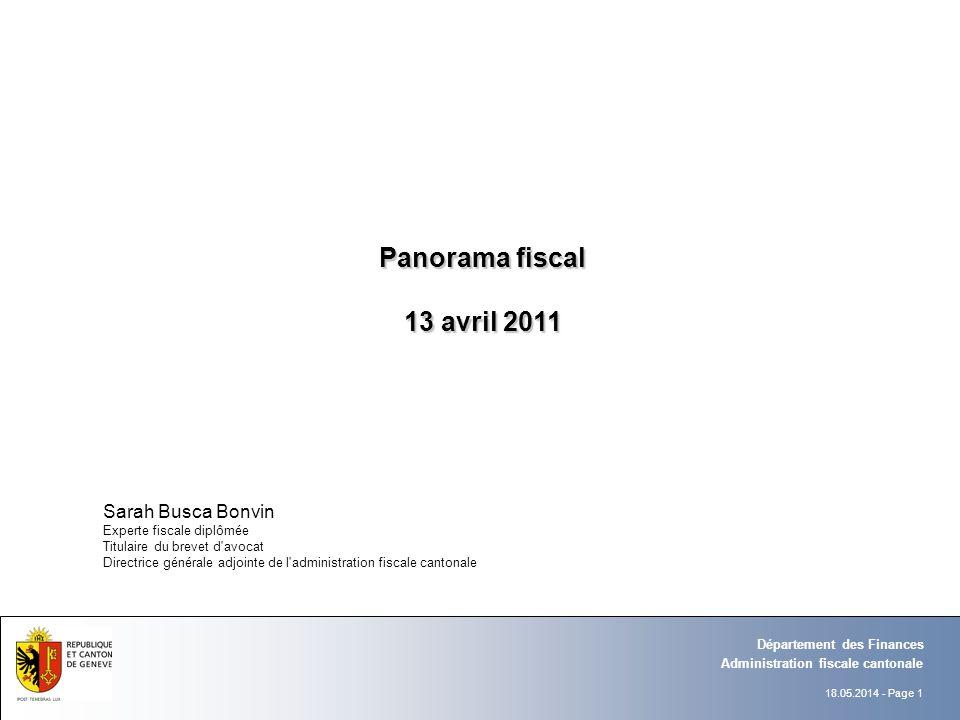 18.05.2014 - Page 1 Administration fiscale cantonale Département des Finances Sarah Busca Bonvin Experte fiscale diplômée Titulaire du brevet d'avocat