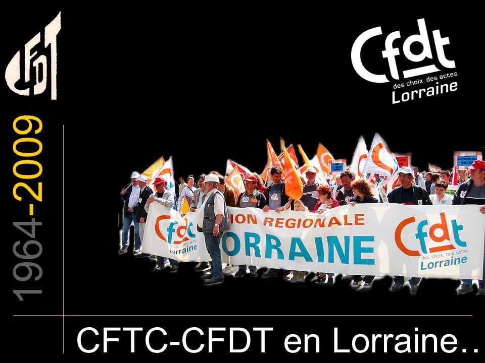 1964-2009 CFTC-CFDT en Lorraine…