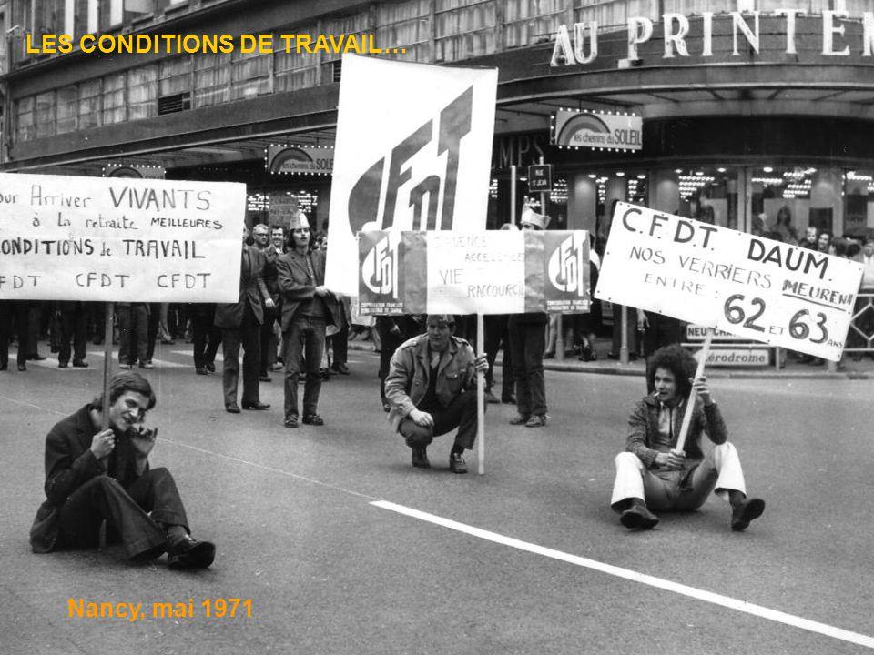 LES CONDITIONS DE TRAVAIL… Nancy, mai 1971