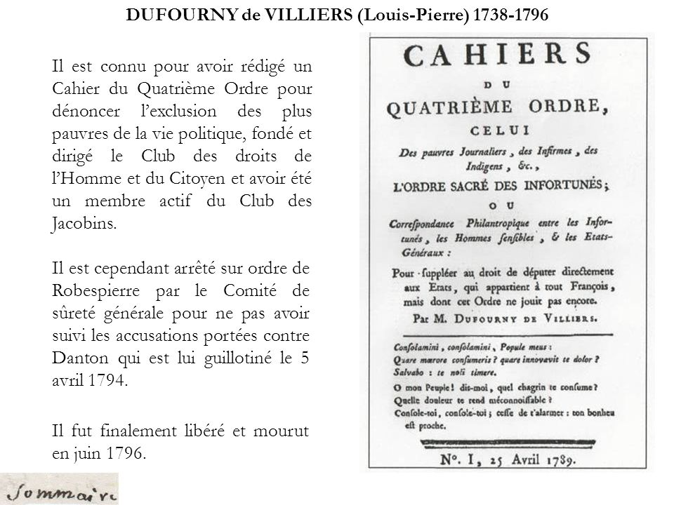 SIMOND Philibert (1755-1794) Cependant, en prononçant des discours pour modérer les excès de la Terreur sous Robespierre (sollicité la libération de plusieurs personnes suspectes et pour avoir dit quil ne voulait pas participer à des comités de la Convention car il naimait pas le sang), il est suspecté par des membres du Club des Jacobins et arrêté sur ordre du Comité de Salut public.