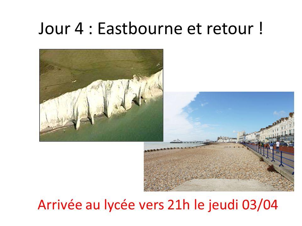 Jour 4 : Eastbourne et retour ! Arrivée au lycée vers 21h le jeudi 03/04