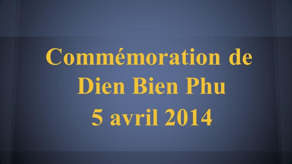 Commémoration de Dien Bien Phu 5 avril 2014