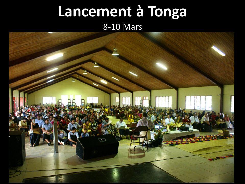 Lancement à Tonga 8-10 Mars