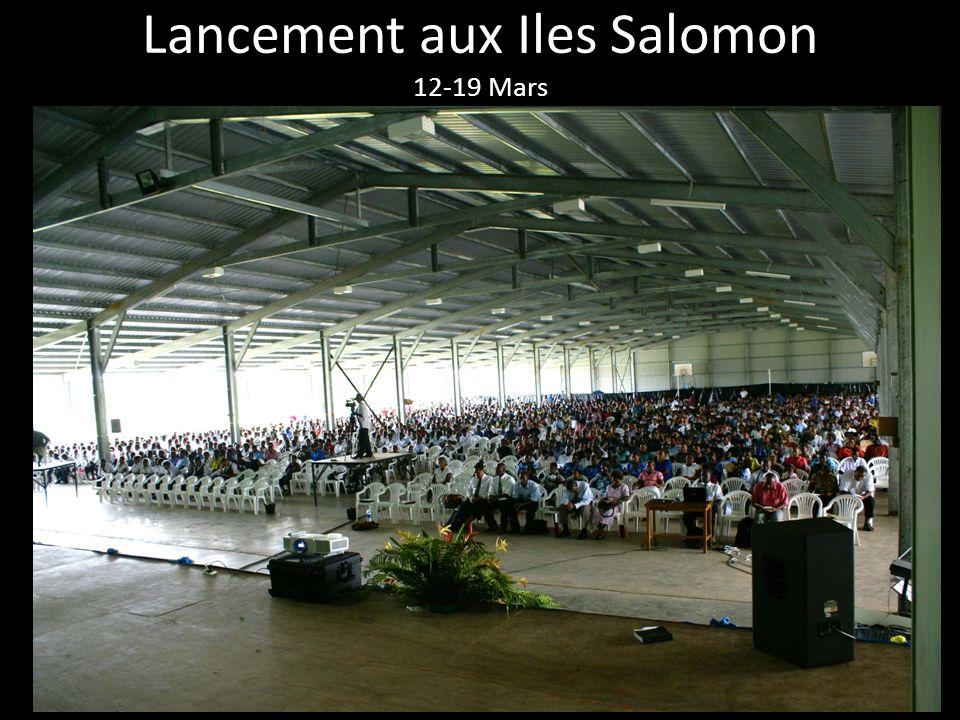 Lancement aux Iles Salomon 12-19 Mars