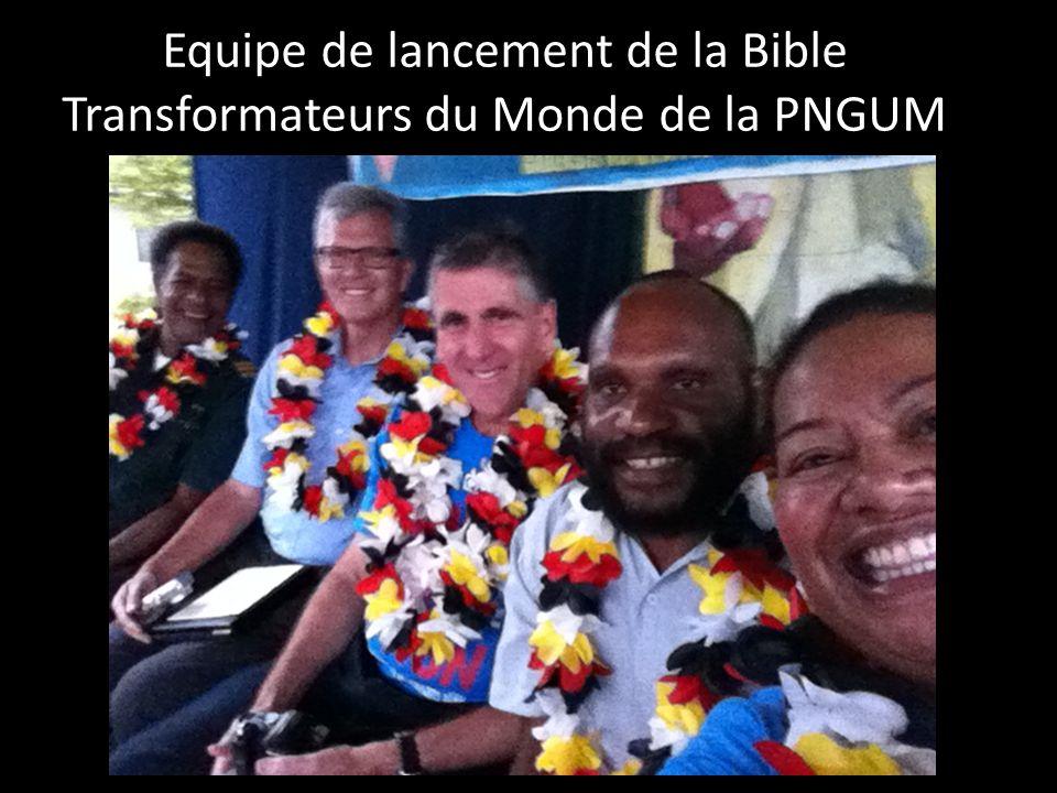 Equipe de lancement de la Bible Transformateurs du Monde de la PNGUM