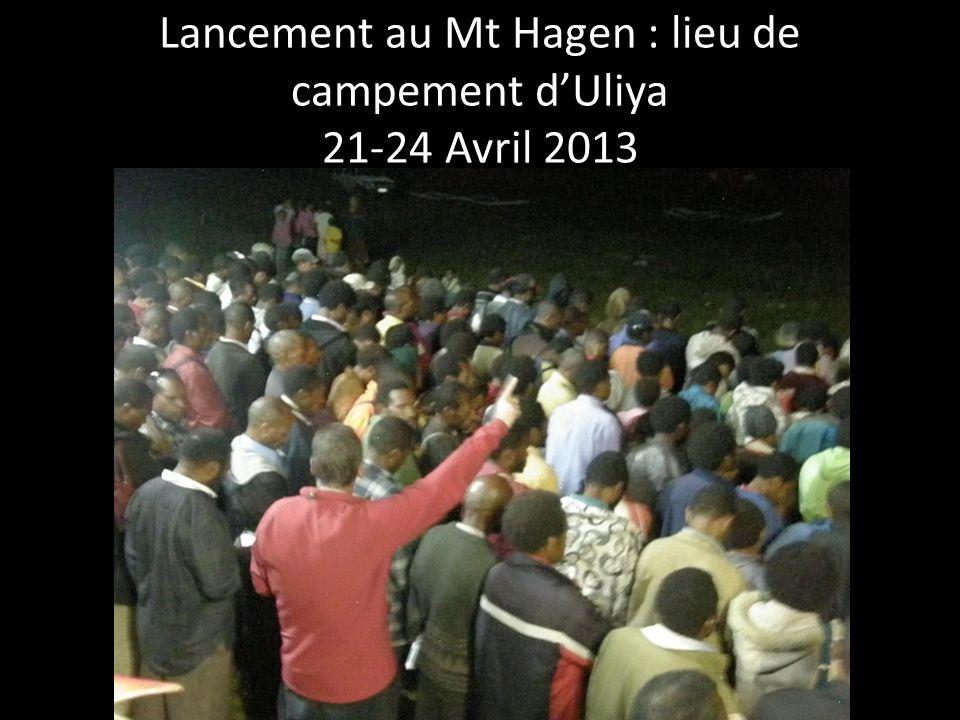 Lancement au Mt Hagen : lieu de campement dUliya 21-24 Avril 2013