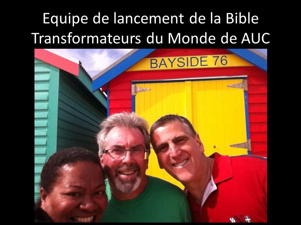 Equipe de lancement de la Bible Transformateurs du Monde de AUC