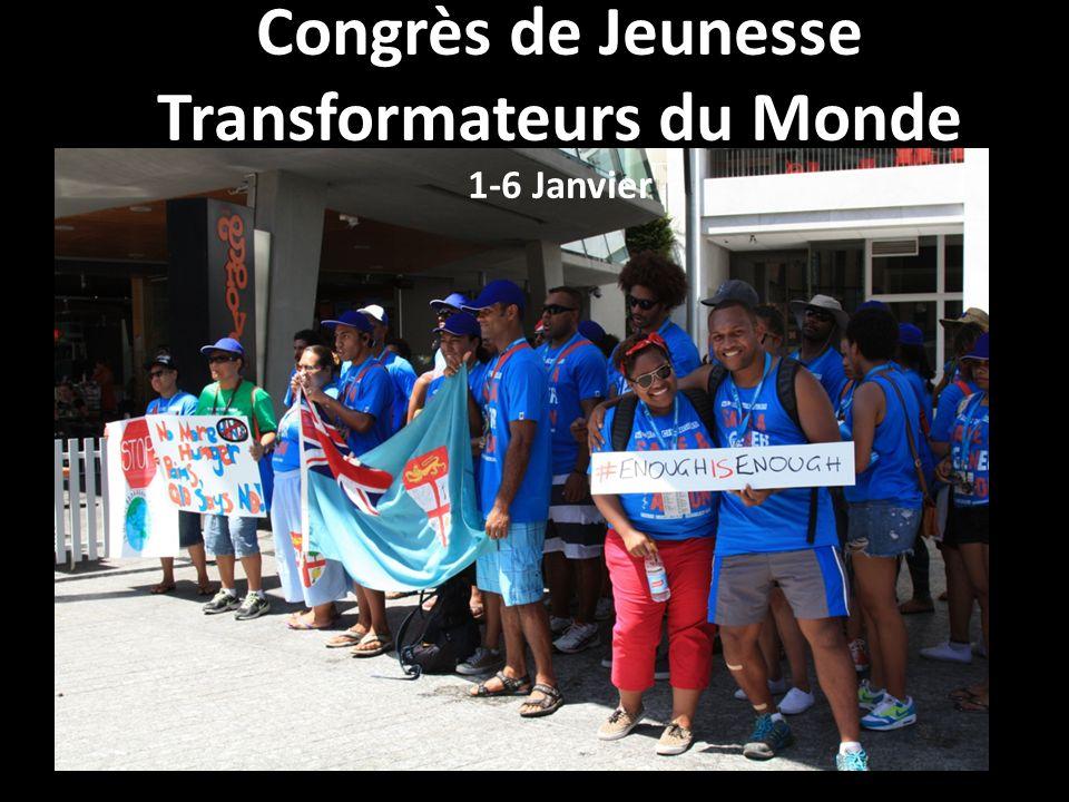 Congrès de Jeunesse Transformateurs du Monde 1-6 Janvier