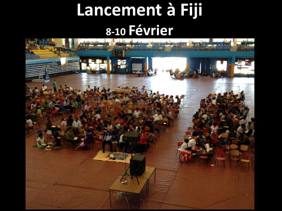 Lancement à Fiji 8-10 Février