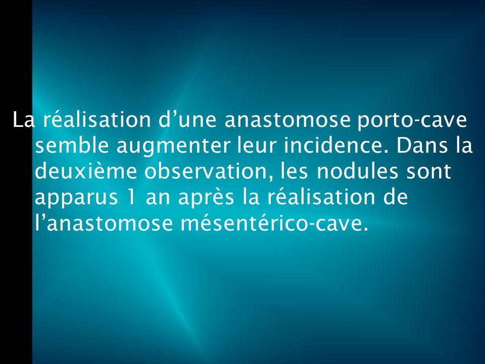 La réalisation dune anastomose porto-cave semble augmenter leur incidence.