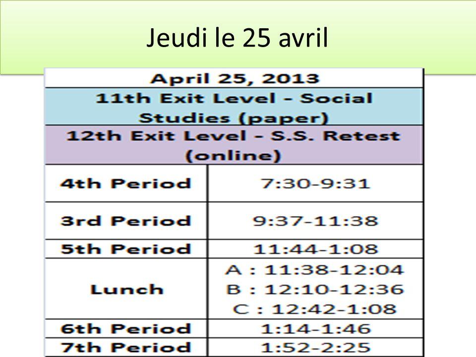 Jeudi le 25 avril
