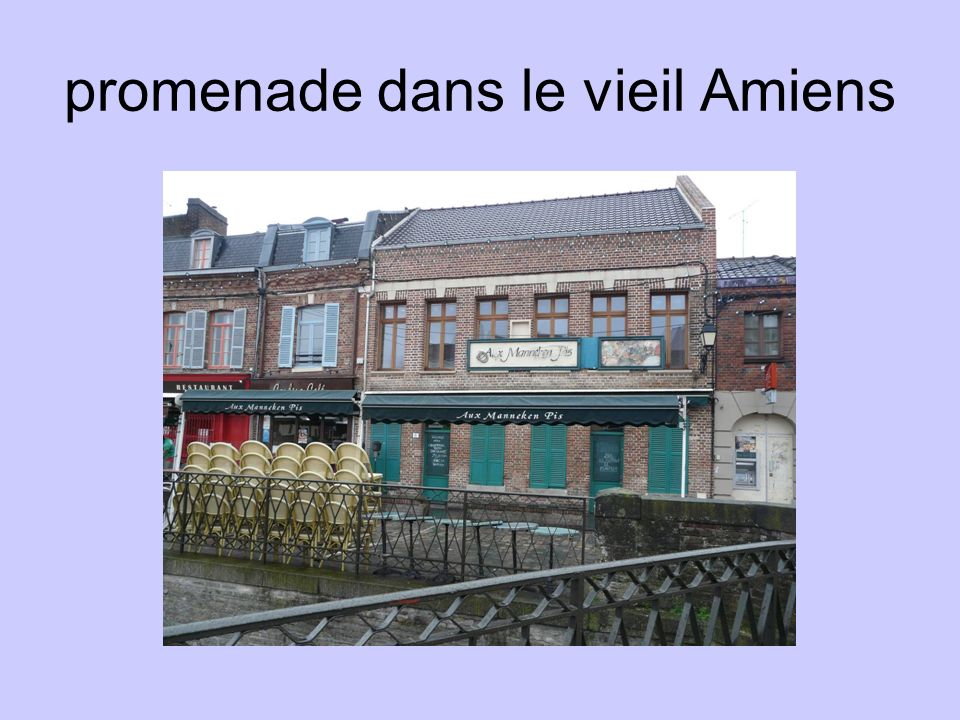 promenade dans le vieil Amiens