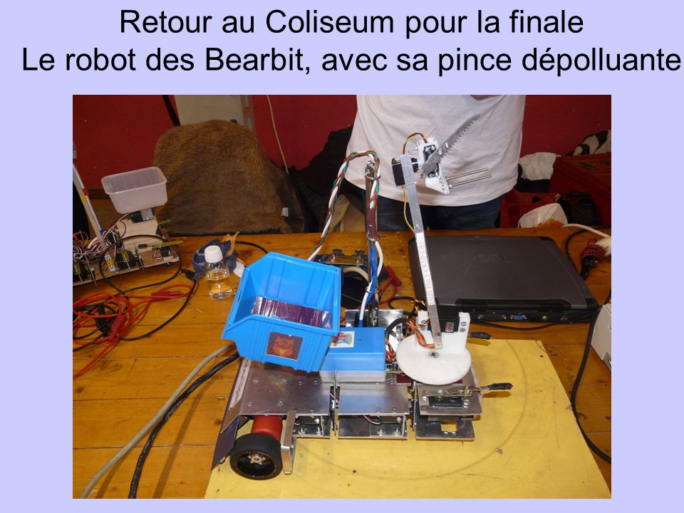 Retour au Coliseum pour la finale Le robot des Bearbit, avec sa pince dépolluante