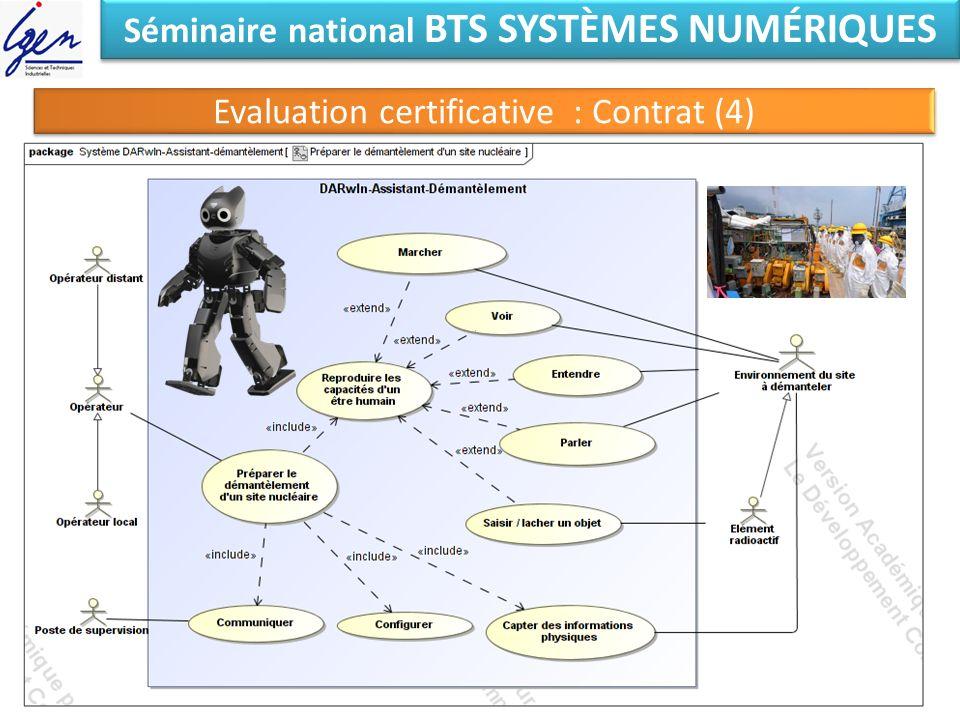 Séminaire national BTS SYSTÈMES NUMÉRIQUES Evaluation certificative : Contrat (4)