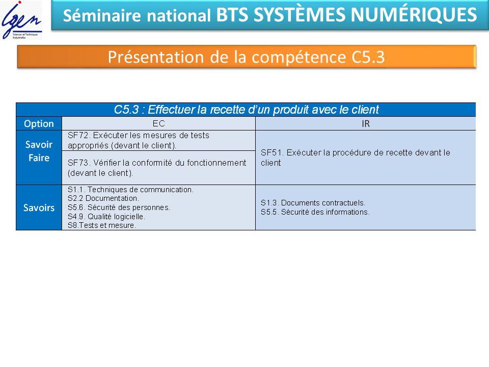 Séminaire national BTS SYSTÈMES NUMÉRIQUES Présentation de la compétence C5.3
