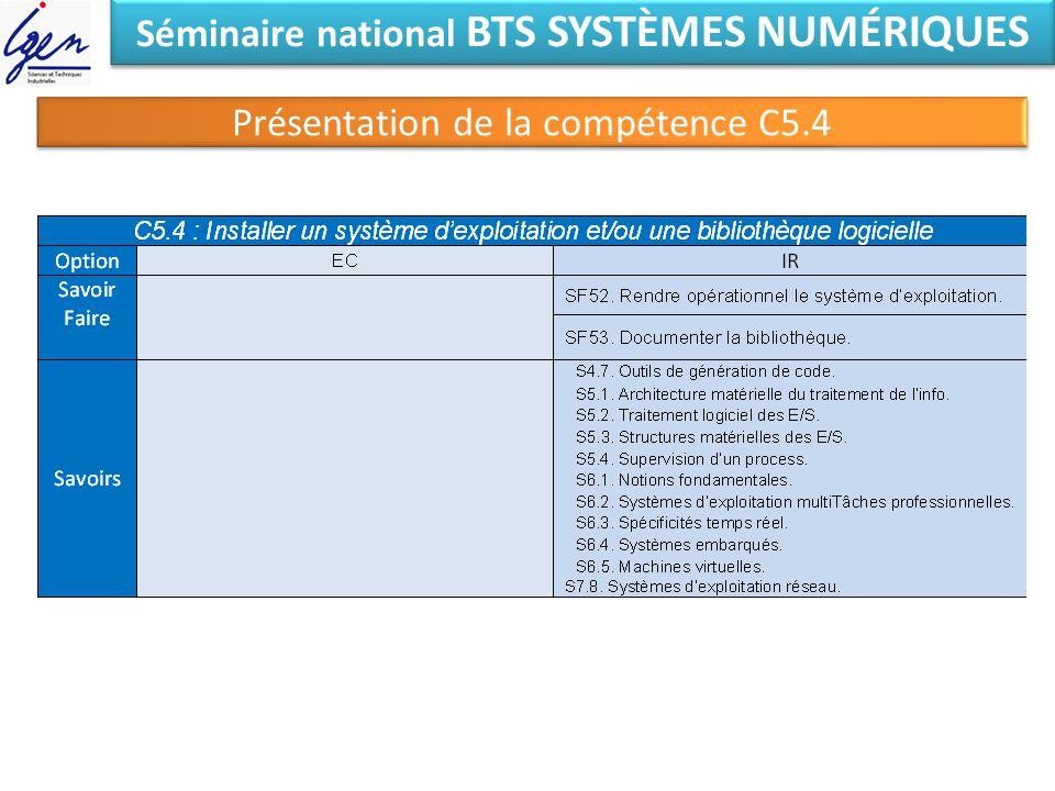 Séminaire national BTS SYSTÈMES NUMÉRIQUES Présentation de la compétence C5.4