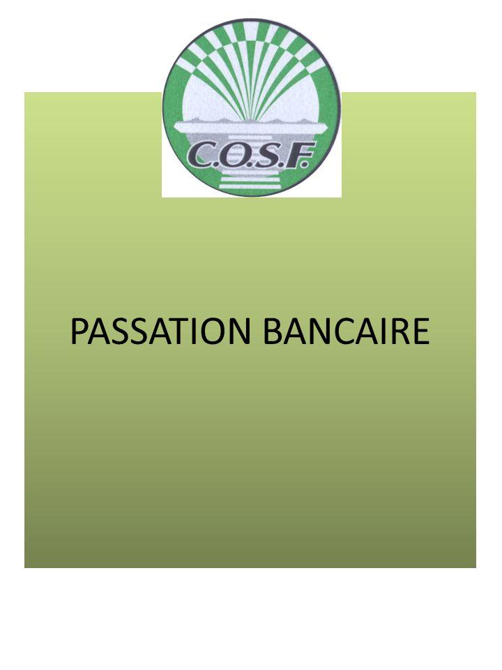 PASSATION BANCAIRE