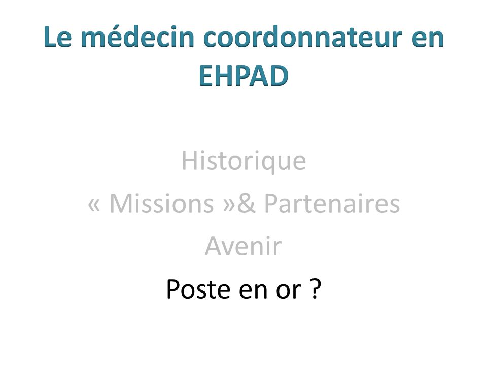 Historique « Missions »& Partenaires Avenir Poste en or ?