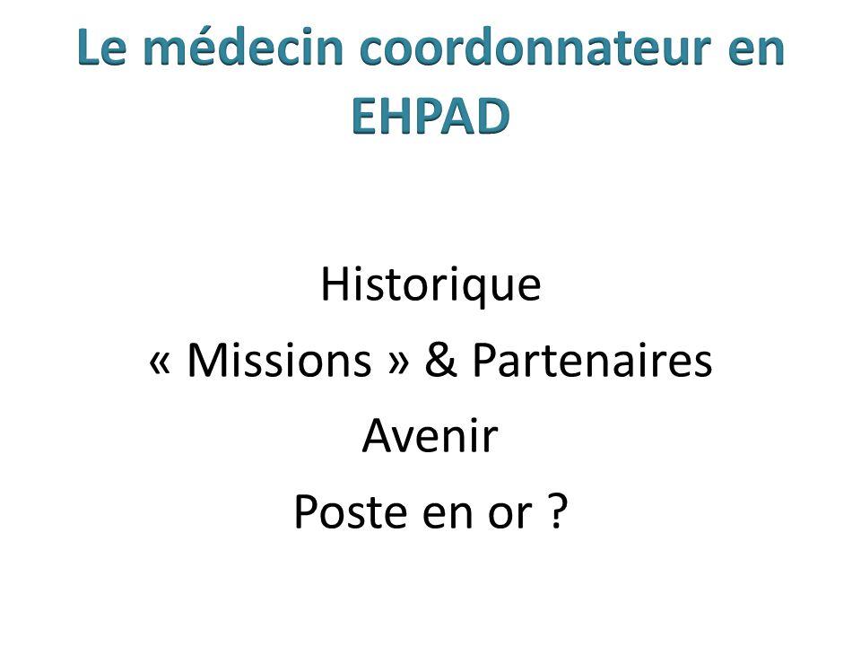 Médecin Coordonnateur prescripteur .Le Méd. Co.
