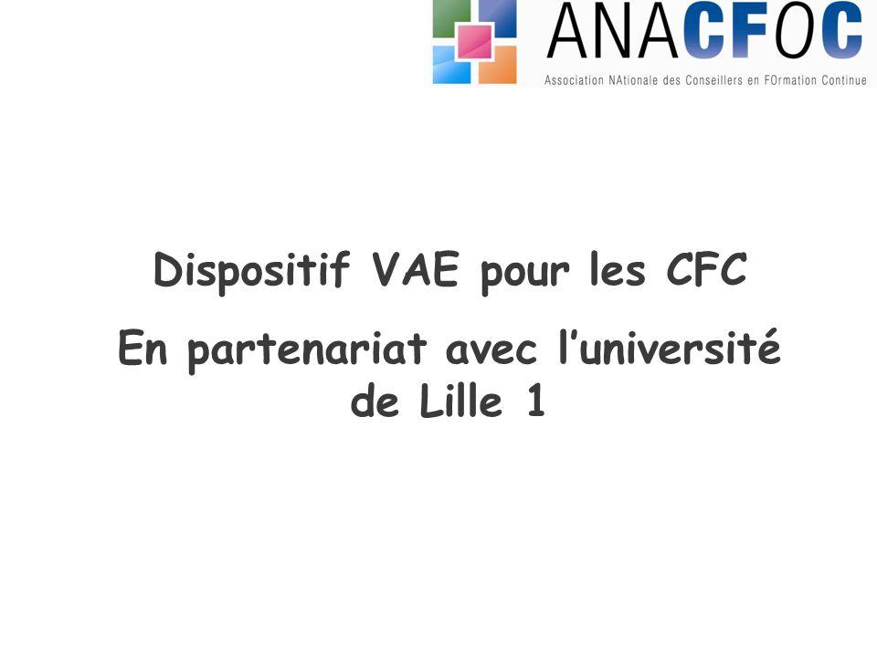 Dispositif VAE pour les CFC En partenariat avec luniversité de Lille 1
