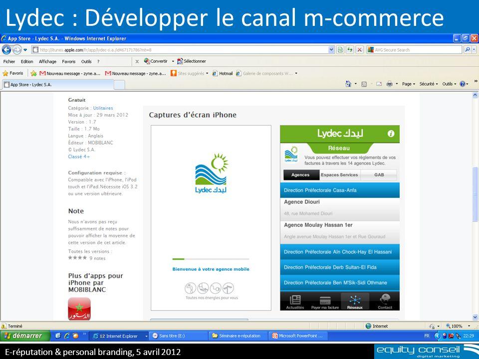 Lydec : Développer le canal m-commerce E-réputation & personal branding, 5 avril 2012 (*)