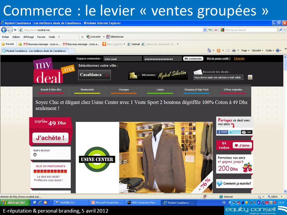 Commerce : le levier « ventes groupées » E-réputation & personal branding, 5 avril 2012 (*)