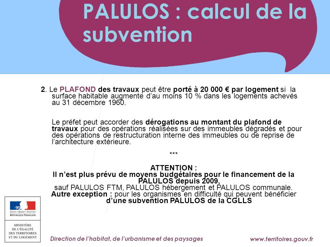 www.territoires.gouv.fr Ministère de l Égalité des Territoires et du Logement Direction de lhabitat, de lurbanisme et des paysages 2.
