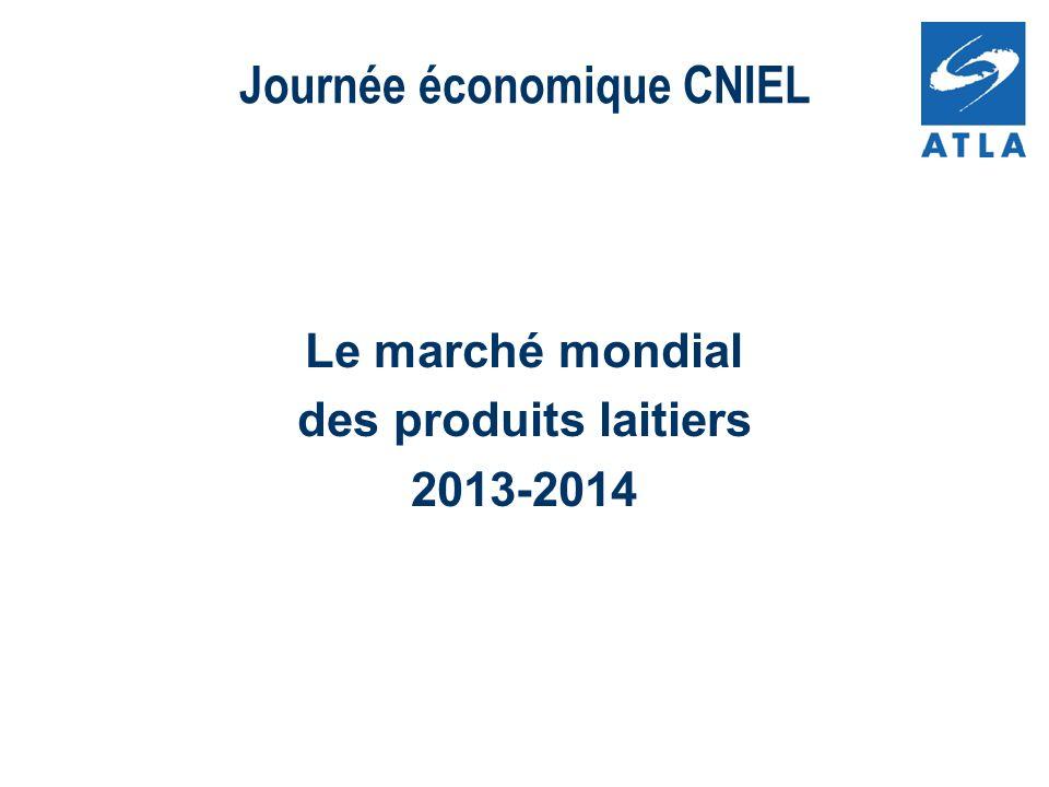 Le marché mondial des produits laitiers 2013-2014 Journée économique CNIEL