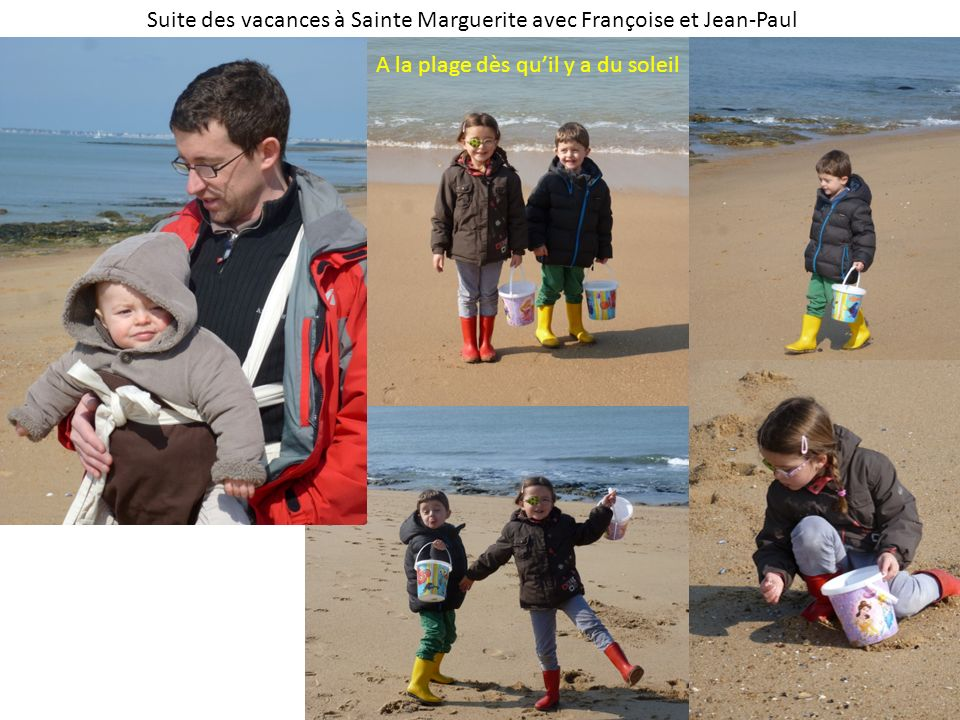 Suite des vacances à Sainte Marguerite avec Françoise et Jean-Paul A la plage dès quil y a du soleil