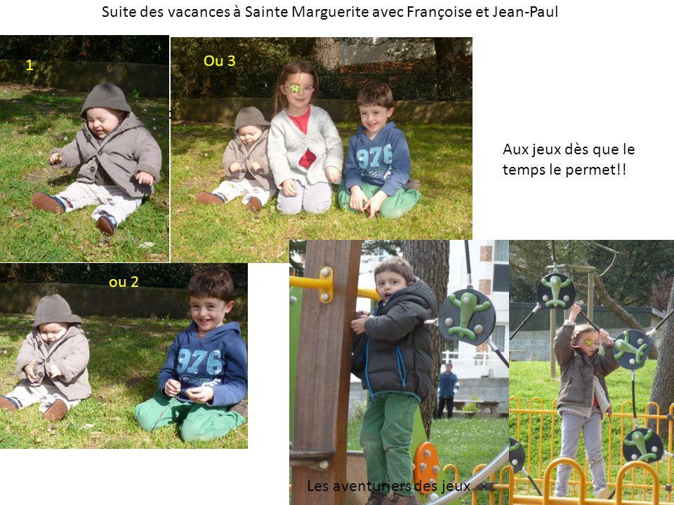 Suite des vacances à Sainte Marguerite avec Françoise et Jean-Paul Camille très protectrice.