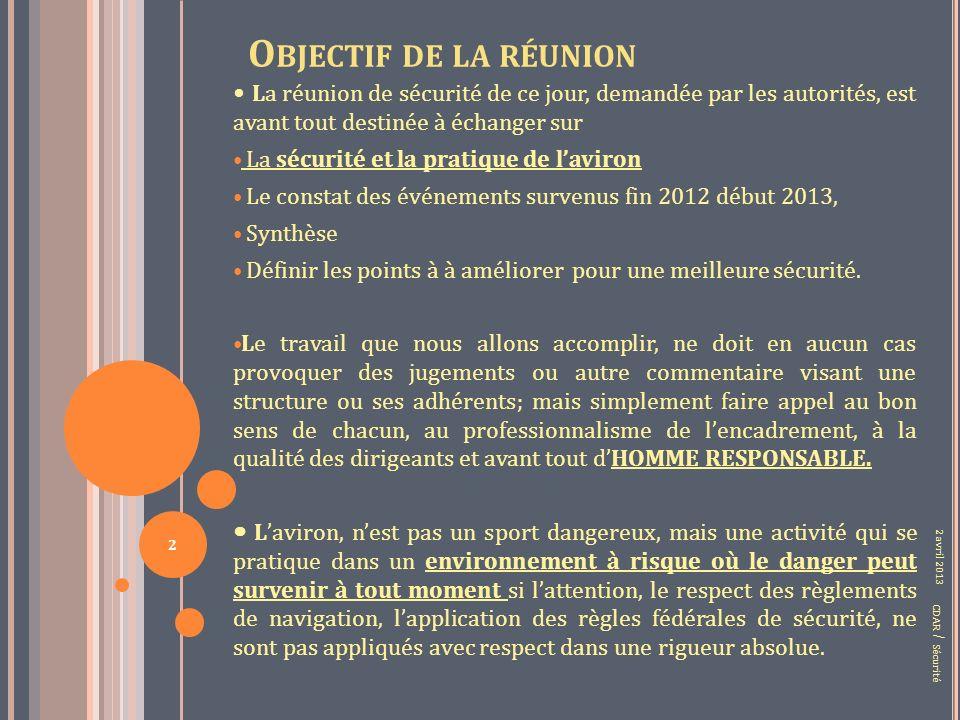 TROISIEME PARTIE CONSTAT SYNTHESE PROPOSITIONS CDAR / Sécurité 2 avril 2013 33