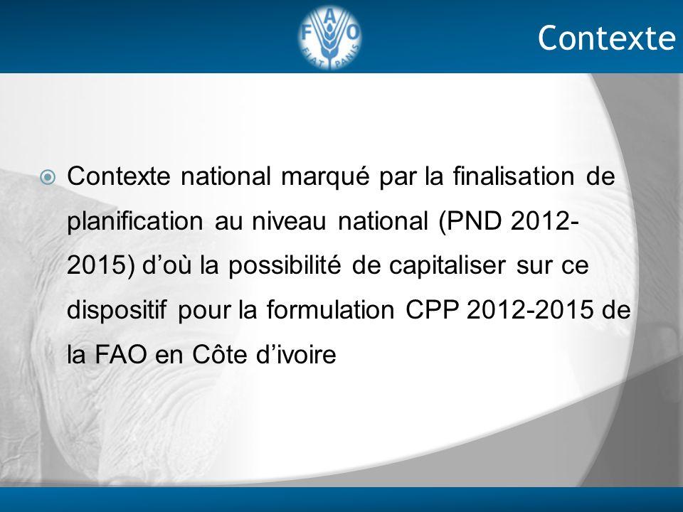 Contexte national marqué par la finalisation de planification au niveau national (PND 2012- 2015) doù la possibilité de capitaliser sur ce dispositif