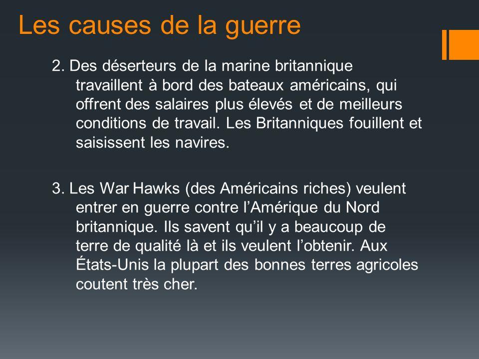2. Des déserteurs de la marine britannique travaillent à bord des bateaux américains, qui offrent des salaires plus élevés et de meilleurs conditions