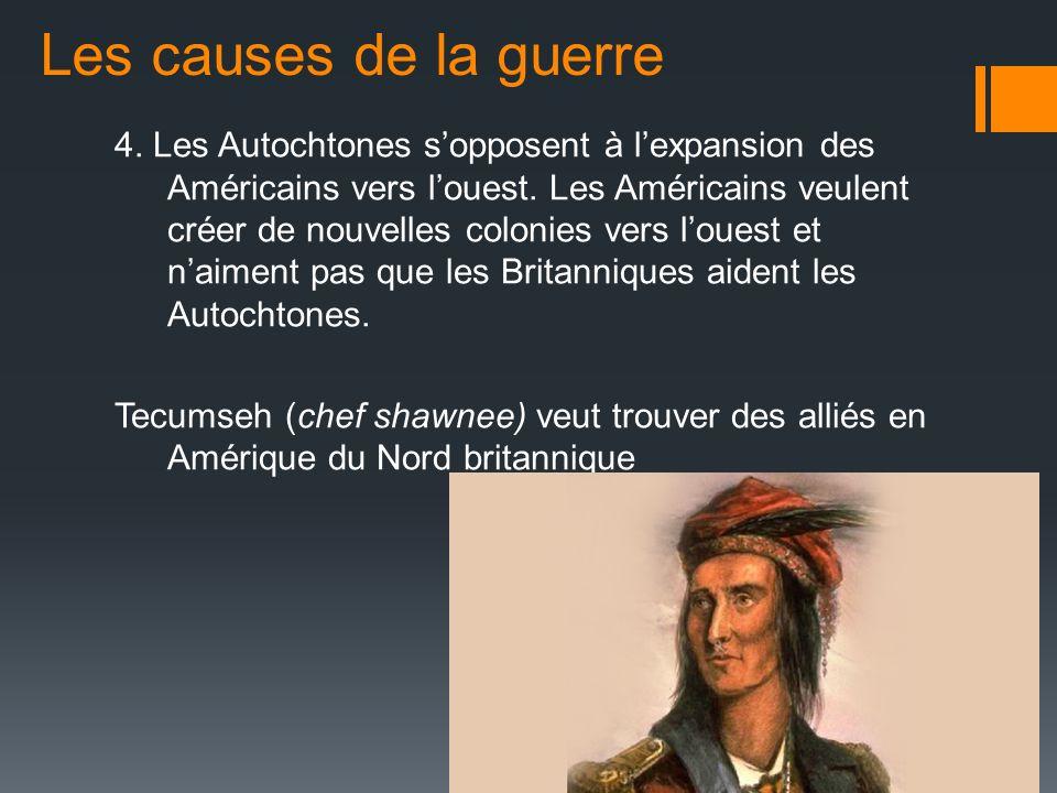 4.Les Autochtones sopposent à lexpansion des Américains vers louest.