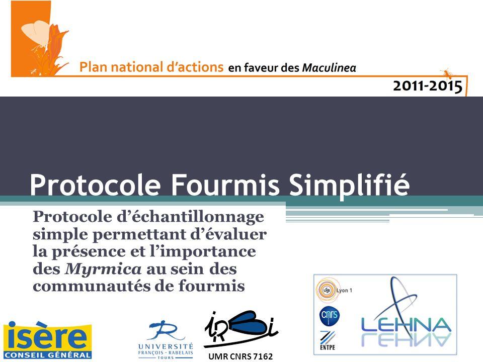 Protocole Fourmis Simplifié Protocole déchantillonnage simple permettant dévaluer la présence et limportance des Myrmica au sein des communautés de fourmis 1 UMR CNRS 7162