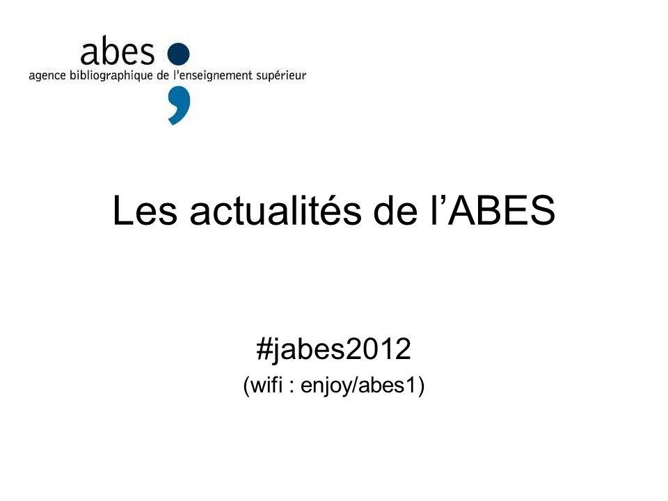 Les actualités de lABES #jabes2012 (wifi : enjoy/abes1)