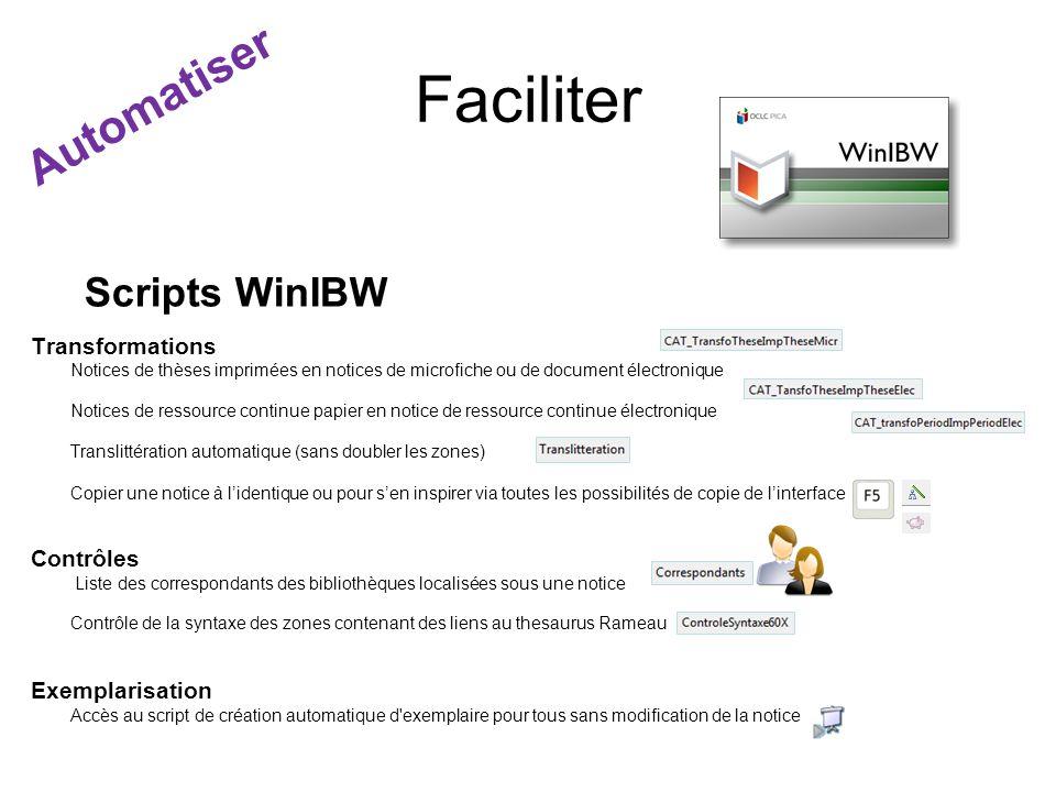 Faciliter Scripts WinIBW Transformations Notices de thèses imprimées en notices de microfiche ou de document électronique Notices de ressource continu