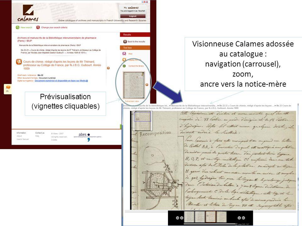 44 Prévisualisation (vignettes cliquables) Visionneuse Calames adossée au catalogue : navigation (carrousel), zoom, ancre vers la notice-mère