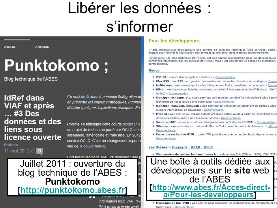 Libérer les données : sinformer Juillet 2011 : ouverture du blog technique de lABES : Punktokomo [http://punktokomo.abes.fr]http://punktokomo.abes.fr
