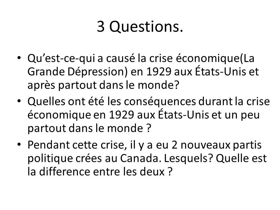3 Questions.