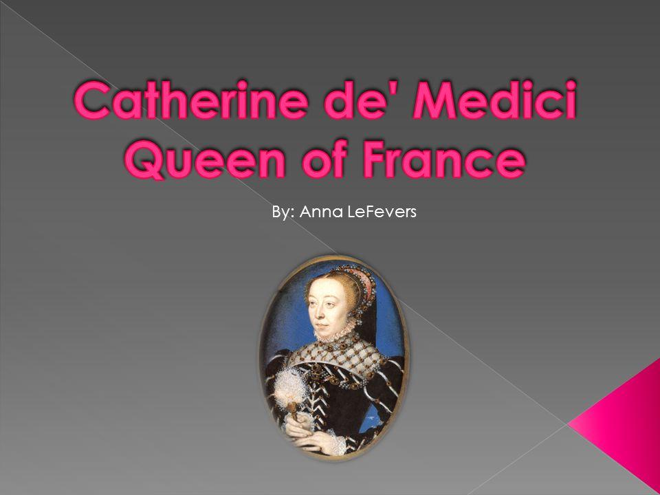 Elle est née le 13 avril 1519.Elle est morte le 5 Janvier, 1589.