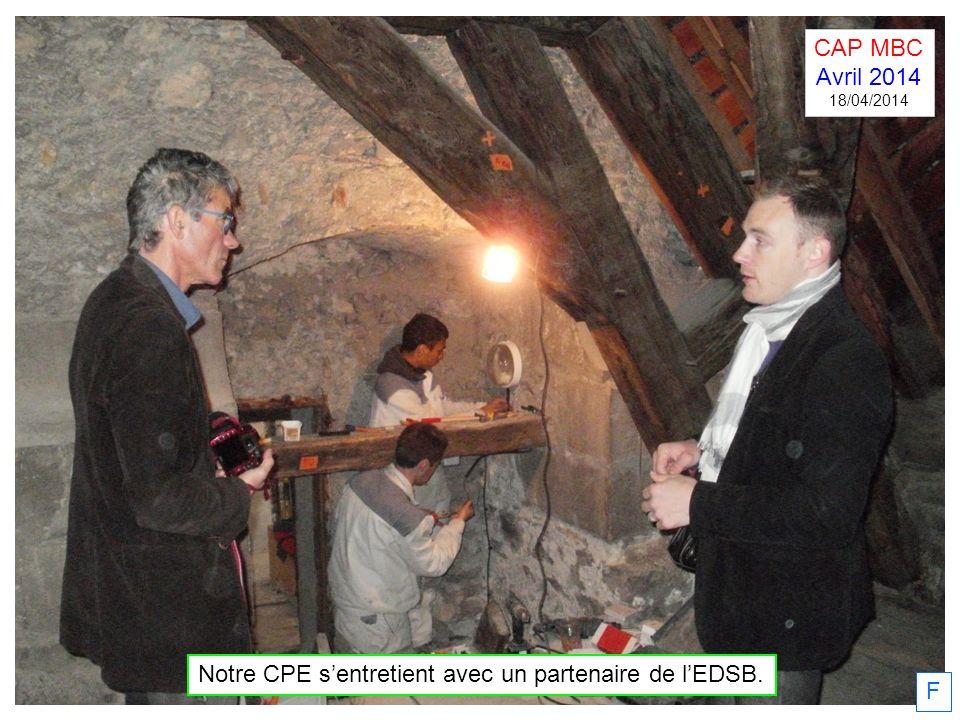 F Notre CPE sentretient avec un partenaire de lEDSB. CAP MBC Avril 2014 18/04/2014