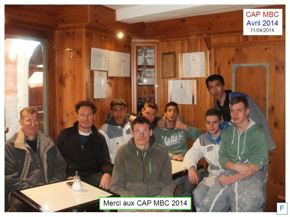 Merci aux CAP MBC 2014 F CAP MBC Avril 2014 11/04/2014