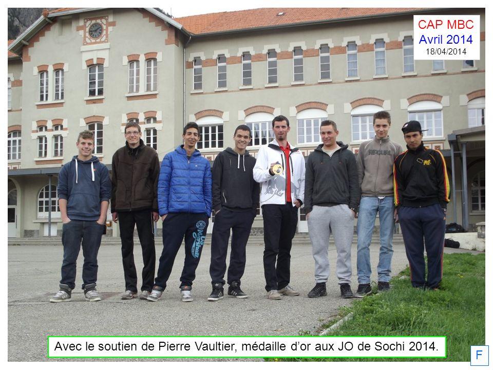 F Avec le soutien de Pierre Vaultier, médaille dor aux JO de Sochi 2014. CAP MBC Avril 2014 18/04/2014