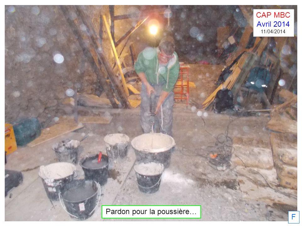 F Pardon pour la poussière… CAP MBC Avril 2014 11/04/2014