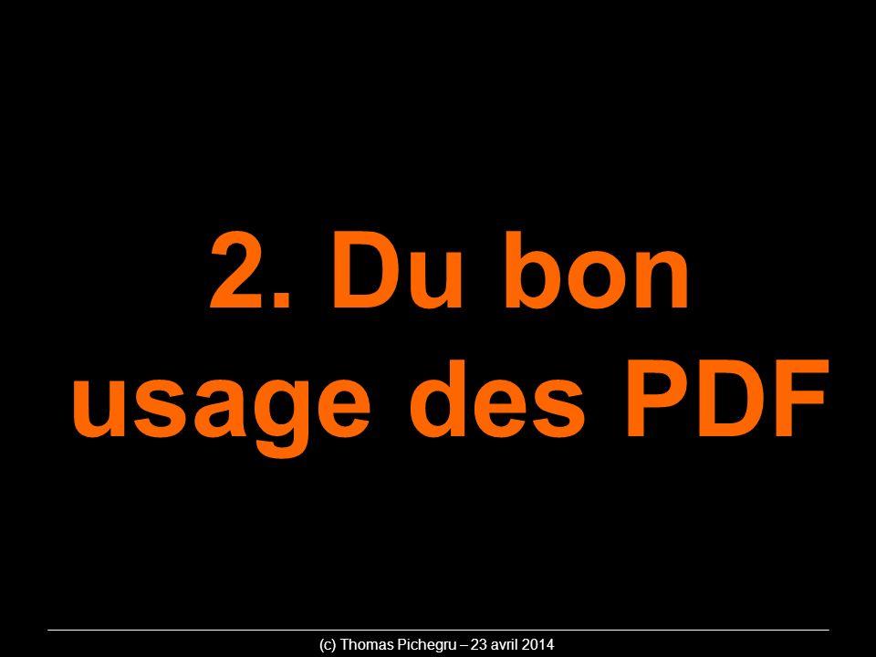 2. Du bon usage des PDF (c) Thomas Pichegru – 23 avril 2014